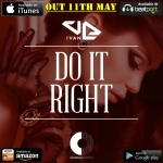 do it right out 11th may